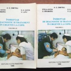 Indreptar de diagnostic si tratament in urgente la copii 1, 2 - A. G. Dimitriu