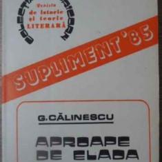 APROAPE DE ELADA - G. CALINESCU