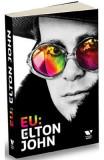 Eu: Elton John. Autobiografia - Elton John