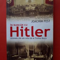 IN BUNCAR CU HITLER × Joachim Fest