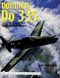 Dornier Do 335: An Illustrated History