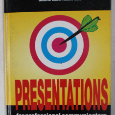 PRESENTATIONS FOR PROFESSIONAL COMMUNICATORS by BILL MURPHY , 1995