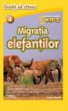 Invat sa citesc. Migratia elefantilor/***