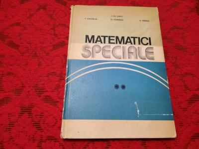 Matematici Speciale Vol. Ii - I. Gh. Sabac P. Cocarlan O. Stanasila,RF19/0 foto