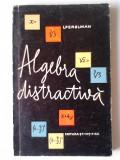 Algebra distractiva - I. Perelman    (Ed. Stiintifica)
