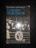 KATHERINE ANNE PORTER - CORABIA NEBUNILOR, Alta editura