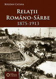 Relatii romano-sarbe (1875-1913)/Bogdan Catana, Cetatea de Scaun