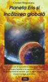 Planeta Eris si incalzirea globala/Cristian Negureanu