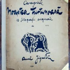 NOAPTEA FURTUNOASA - CARAGIALE CU 16 LITOGRAFII ORIGINALE DE AUREL JIQUIDI 1931