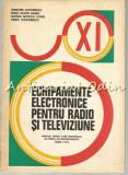 Cumpara ieftin Echipamente Electronice Pentru Radio Si Televiziune - Grigore Antonescu