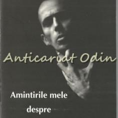 Amintirile Mele Despre Erich Bergel - Gheorghe Musat - Cu Dedicatie Si Autograf