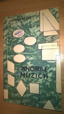 George Balan - Innoirile muzicii (Editura Muzicala, 1966) foto