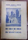 UN COLT DE ORAS SI UN SFANT LACAS . PAROHIA SI BISERICA HAGIU DIN BUCURESTI de GRIGORE N. POPESCU (1936)