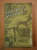 INCHIZITIA SPANIOLA de BARTOLOME BENNASSAR , 1983