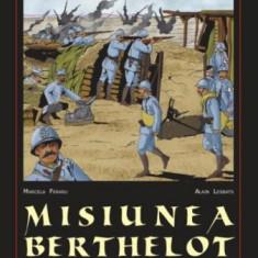Misiunea Berthelot. România în primul război mondial