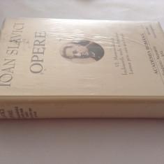 Ioan Slavici - Opere VI  MEMORILIALISTICA/INCHISORILE MELE/LUMEA PRIN CARTE AM