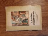 Manual de Limba Franceză, 1973( anul VI de studiu), I.Diaconu, I. Vicol