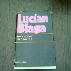 INCERCARI FILOSOFICE - LUCIAN BLAGA
