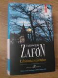LABIRINTUL SPIRITELOR-CARLOS RUIZ ZAFON