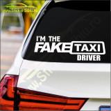 I'm The Real Faketaxi Driver -Stickere Auto-Cod:ESV-130 -Dim  25 cm. x 8.5 cm.