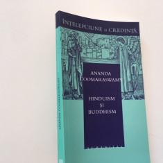 ANANDA COOMARASWAMY HINDUISM SI BUDDHISM. HUMANITAS COL.INTELEPCIUNE SI CREDINTA