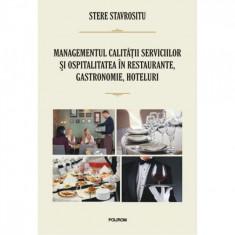 Managementul calitatii serviciilor in restaurante - Stere Stavrositu