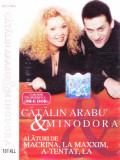 Caseta audio: Cătălin Arabu' & Minodora ( 2001, originala, stare foarte buna ), Casete audio