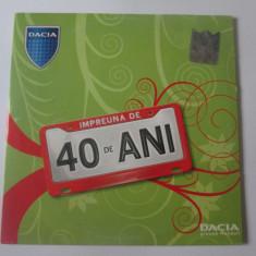 CD Dacia împreuna de 40 ani,compilatie pop-Mediapro Music 2006