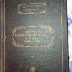 Sfantul Maxim Marturisitorul  - Scrieri partea a doua PSB 81 /AN 1990/367PAGINI