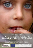 Egali, diferiti, normali | Marina Giuffre, Paideia