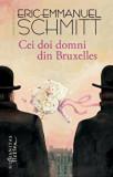 Cumpara ieftin Cei doi domni din Bruxelles/Eric Emmanuel Schmitt