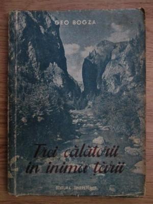 TREI CALATORII IN INIMA TARII - GEO BOGZA foto