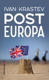 Post Europa | Ivan Krastev, Comunicare.ro