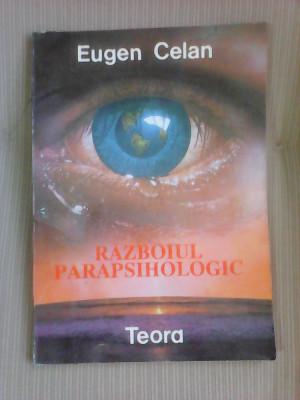 Razboiul parapsihologic - EUGEN CELAN foto