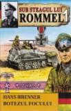 Cumpara ieftin Sub steagul lui Rommel, vol. 1 -Botezul focului