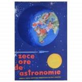 Ion Corvin Sîngeorzan - Zece ore de astronomie