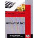 Moneda, credit, banci, partea I - Lavinia Netoiu, Titu Netoiu, Loredana Meita