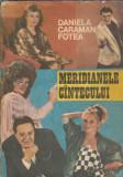Meridianele cantecului - Daniela Caraman Fotea