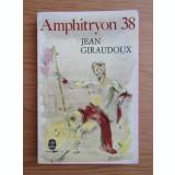Jean Giraudoux - Amphitryon 38