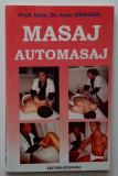 Prof. Univ. Dr. Ioan Dragan - Masaj, Automasaj (4 poze)