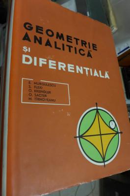 Geometrie Analitica si diferentiala - Murgulescu . Sacter foto
