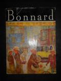 IRINA FORTUNESCU - PIERRE BONNARD. ALBUM CLASICII PICTURII UNIVERSALE