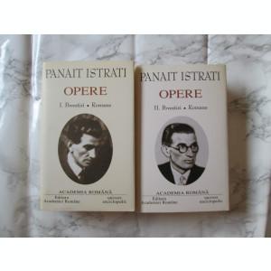 PANAIT ISTRATI- OPERE, VOL.1 SI 2, EDITURA ACADEMIEI, 2003