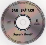 CD Dan Spătaru - Drumurile Tinereții, original, fără coperti, electrecord