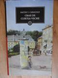 Craii De Curtea-veche - Mateiu I. Caragiale ,532470