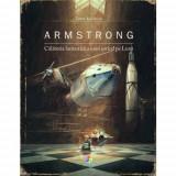 Armstrong. Călătoria fantastică a unui șoricel pe Lună, Corint