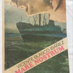 (C458) VICENTE BLASCO IBANEZ - MARE NOSTRUM