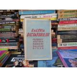 GALERIA DICTATORILOR , STERIE DIAMANDI , EDITURA CUGETAREA