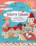 Cumpara ieftin Aiurea-n tramvai/Adina Rosetti, Livia Coloji