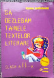 Carmen Iordachescu, Sa dezlegam tainele textelor literare, clasa a doua
